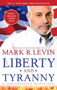 Liberty and Tyranny - Mark R. Levin pdf download