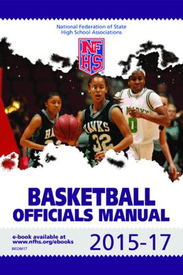 2015-17 NFHS Basketball Officials Manual - NFHS