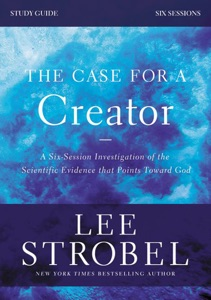 The Case for a Creator Study Guide Revised Edition - Lee Strobel & Garry D. Poole pdf download