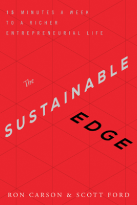 The Sustainable Edge - Ron Carson & Scott Ford