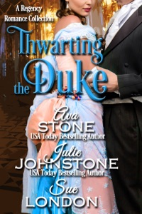 Thwarting the Duke - Ava Stone, Julie Johnstone & Sue London pdf download