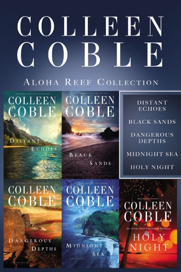 The Aloha Reef Collection by Colleen Coble pdf download