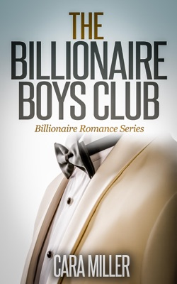 The Billionaire Boys Club - Cara Miller pdf download