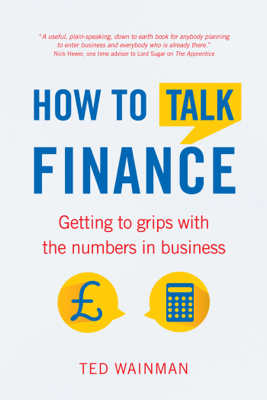 How To Talk Finance - Ted Wainman