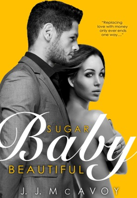 Sugar Baby Beautiful - J.J. McAvoy pdf download