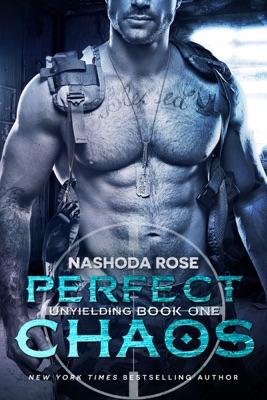Perfect Chaos (Unyielding #1) - Nashoda Rose pdf download