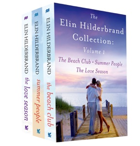 The Elin Hilderbrand Collection: Volume 1 - Elin Hilderbrand pdf download