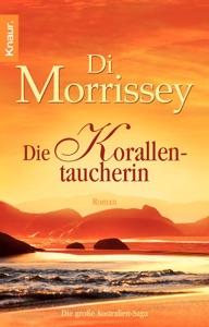 Die Korallentaucherin - Di Morrissey pdf download