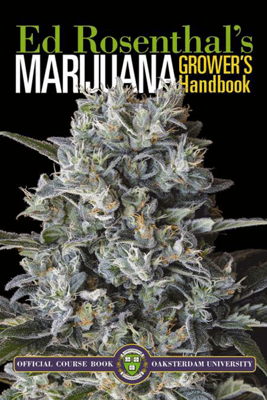 Marijuana Grower's Handbook - Ed Rosenthal