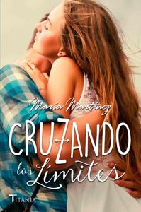 Cruzando Los Límites - María Martínez pdf download