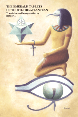 The Emerald Tablets of Thoth-The-Atlantean - Doreal