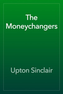 The Moneychangers - Upton Sinclair pdf download