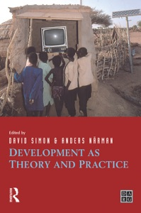 Development as Theory and Practice - David Simon & Anders Narman pdf download