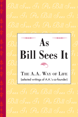 As Bill Sees It - AA World Services, Inc.
