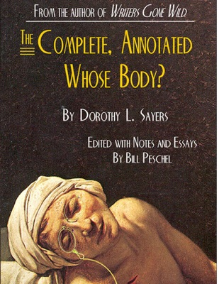 The Complete, Annotated Whose Body? - Dorothy L. Sayers & President Bill Peschel pdf download