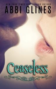 Ceaseless - Abbi Glines pdf download