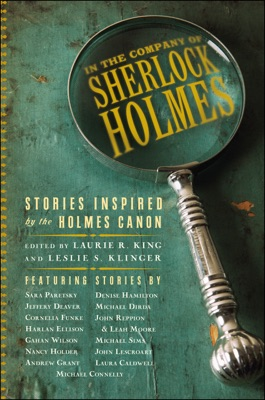 In the Company of Sherlock Holmes: Stories Inspired by the Holmes Canon - Leslie S. Klinger & Laurie R. King pdf download