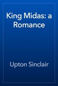 King Midas: a Romance - Upton Sinclair pdf download
