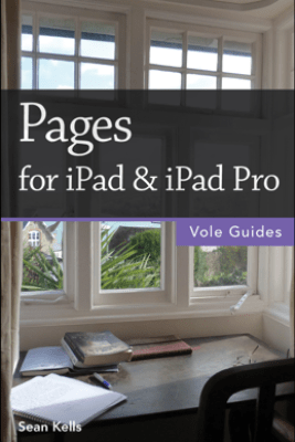 Pages for iPad & iPad Pro (Vole Guides) - Sean Kells