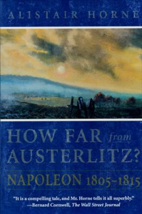 How Far From Austerlitz? - Alistair Horne pdf download