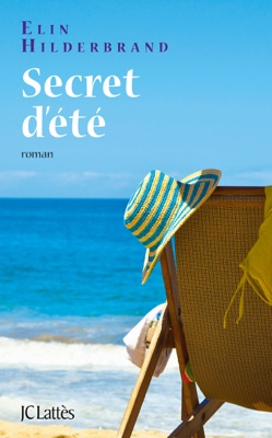 Secret d'été - Elin Hilderbrand pdf download