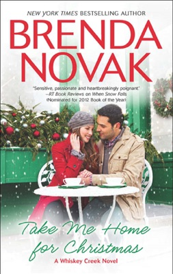 Take Me Home for Christmas - Brenda Novak pdf download
