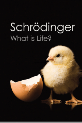 What is Life? - Erwin Schrodinger & Roger Penrose