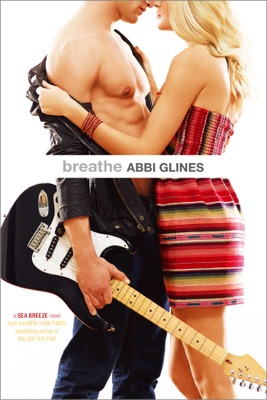 Breathe - Abbi Glines pdf download