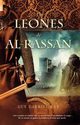 Los leones de al-rassan - Guy Gavriel Kay pdf download