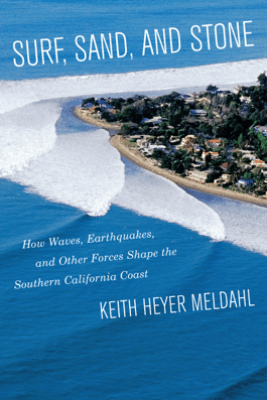 Surf, Sand, and Stone - Keith Heyer Meldahl