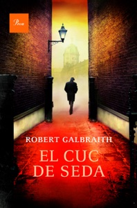El cuc de seda - Robert Galbraith pdf download