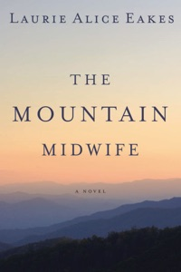 The Mountain Midwife - Laurie Alice Eakes pdf download