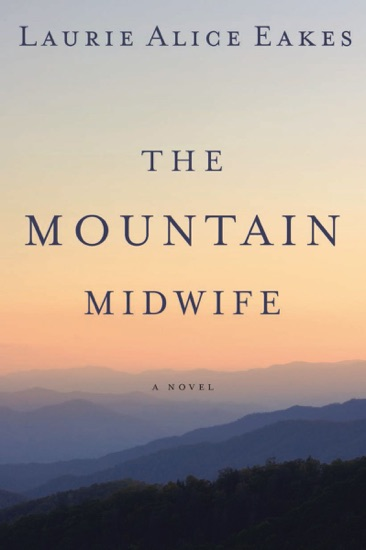 The Mountain Midwife by Laurie Alice Eakes pdf download