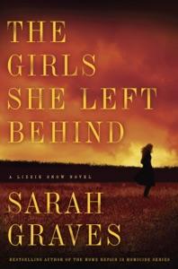 The Girls She Left Behind - Sarah Graves pdf download