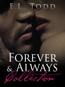Forever and Always Collection (Romance Boxed Set) - E. L. Todd pdf download