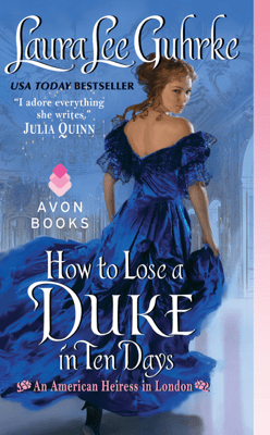 How to Lose a Duke in Ten Days - Laura Lee Guhrke pdf download