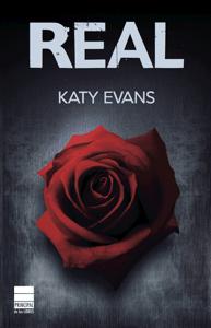 Real (Saga Real 1) - Katy Evans pdf download