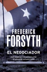 El negociador - Frederick Forsyth pdf download