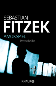 Amokspiel - Sebastian Fitzek pdf download