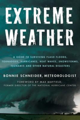 Extreme Weather - Bonnie Schneider