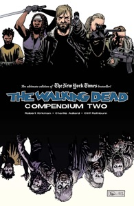 The Walking Dead: Compendium Two - Robert Kirkman & Charlie Adlard pdf download