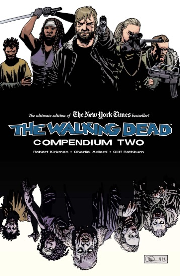 The Walking Dead: Compendium Two by Robert Kirkman & Charlie Adlard PDF Download
