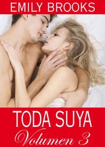 Toda suya - volumen 3 - Emily Brooks pdf download