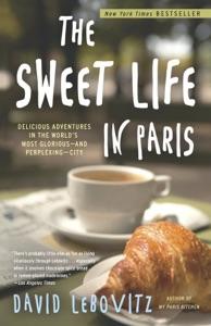 The Sweet Life in Paris - David Lebovitz pdf download
