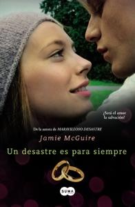 Un desastre es para siempre (Beautiful 3) - Jamie McGuire pdf download