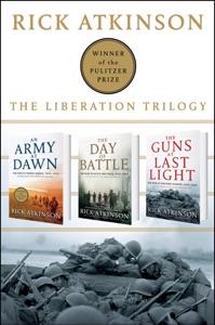 The Liberation Trilogy Box Set - Rick Atkinson pdf download