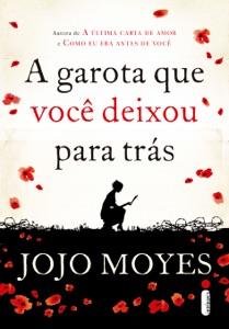 A garota que você deixou para trás - Jojo Moyes pdf download