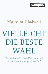 Vielleicht die beste Wahl - Malcolm Gladwell pdf download