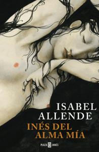 Inés del alma mía - Isabel Allende pdf download