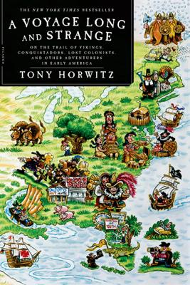 A Voyage Long and Strange - Tony Horwitz